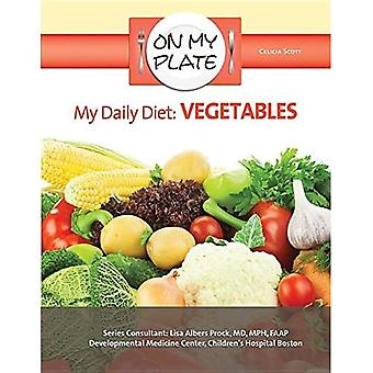My Daily Diet: Vegetables (On My Plate)