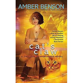 Cat's Claw - A Calliope Reaper-Jones Novel by Amber Benson - 978044101