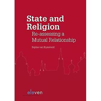 State and Religion - Re-Assessing a Mutual Relationship by Sophie Van