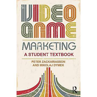 Video Game Marketing by Peter Zackariasson
