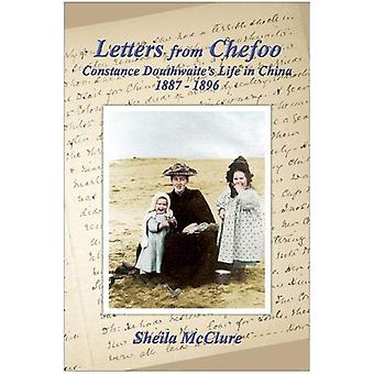 Letters from Chefoo - Constance Douthwaite's Life in China 1887-1896 b