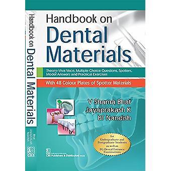 Handbook on Dental Materials by V.S. Bhat - 9789386310866 Book