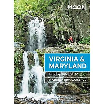 Moon Virginia & Maryland (Third Edition) - Including Washington DC