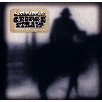 Tribute to George Strait - Tribute to George Strait [CD] USA import