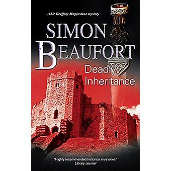 Deadly Inheritance by Simon Beaufort - 9780727879080 Book