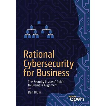Rational Cybersecurity for Business by Blum & Dan