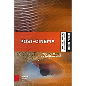 Postcinema by Edited by Dominique Chateau & Edited by Jos Moure