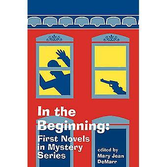 In the Beginning - Första romanerna i Mystery Series av Mary Jean DeMarr