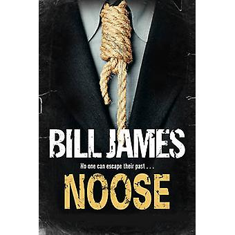 Noose by Bill James - 9781847514899 Book
