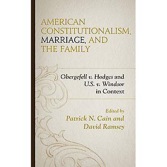 Costituzionalismo americano - Matrimonio - e la famiglia - Obergefell v.