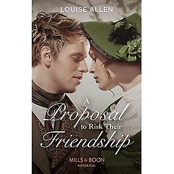 A Proposal To Risk Their Friendship (Liberated Ladies, Book 5) (Liberated Ladies)