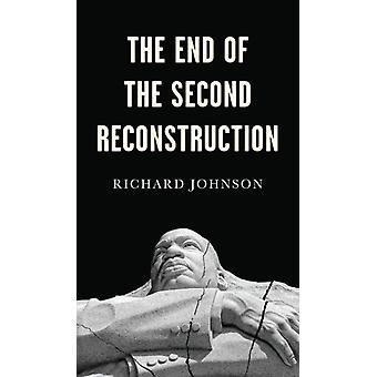 Het einde van de tweede reconstructie door Richard Johnson