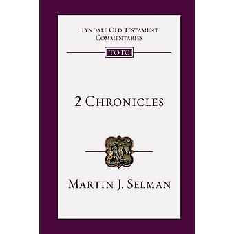 2 Chronicles  An Introduction and Commentary by Martin J Selman