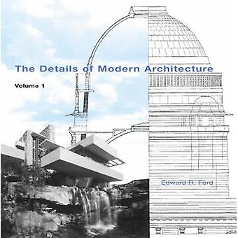 The Details of Modern Architecture V 1
