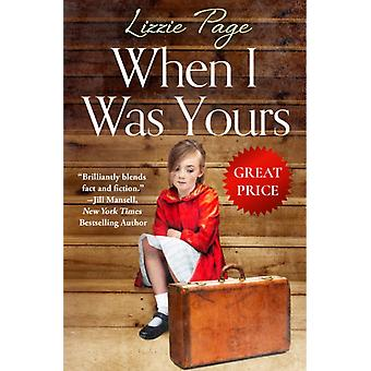 When I Was Yours by Lizzie Page