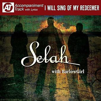 Selah - I Will Sing of My Redeemer [CD] USA import