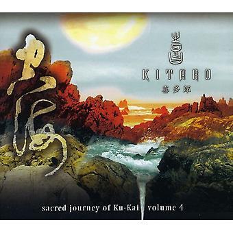 Kitaro - Kitaro: Vol. 4-Sacred Journey of Ku-Kai [CD] USA import