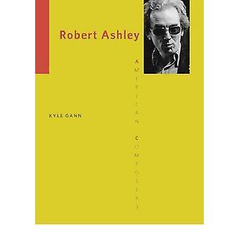 Robert Ashley by Kyle Gann