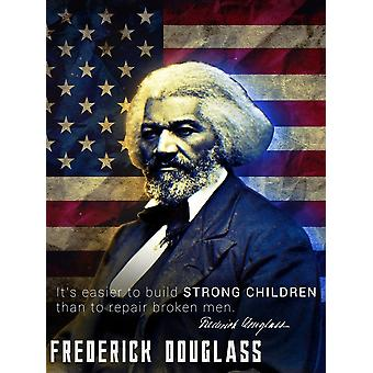 Frederick Douglass Poster Build Strong Children Classroom Quote (18x24)