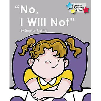 No - I Will Not - 9781781278161 Book