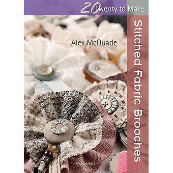 Broches de tissu cousu par Alex McQuade - livre 9781782210405