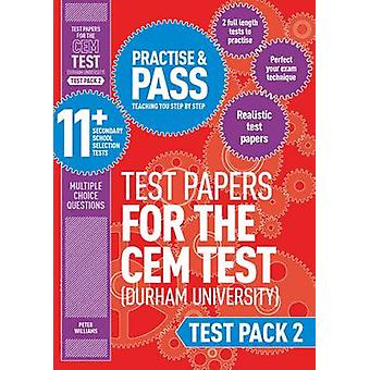 Practise and Pass 11+ CEM Test Papers - Test Pack 2 - Test pack 2 by P
