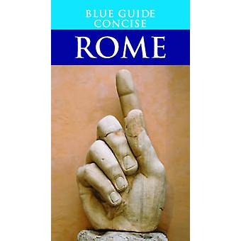 Blue Guide Concise Rome by Alta Macadam - 9781905131303 Book