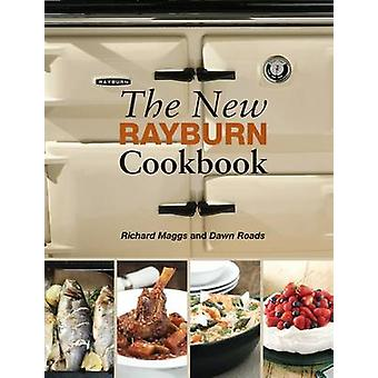 The New Rayburn Cookbook by Richard Maggs - Dawn Roads - 978190457326