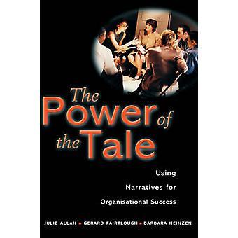 Le pouvoir du conte - à l'aide de récits de succès organisationnel par