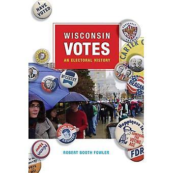 Wisconsin Votes: Une histoire électorale