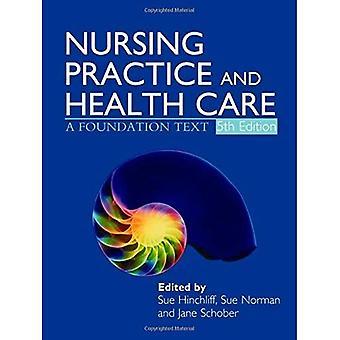 Cuidado de la salud y la práctica de enfermería: un texto de Fundación