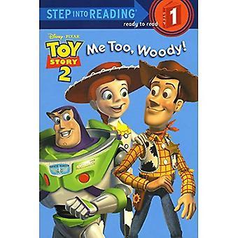 Moi aussi, Woody! (Étape dans la lecture - niveau 1 - livre de poche)
