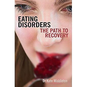 Eating Disorders: The Path to Recovery
