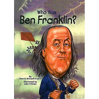 Qui était Ben Franklin? (Qui a été...? (PB))