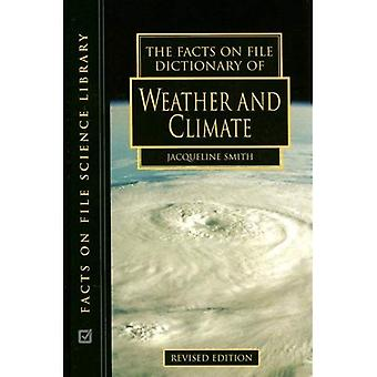 The Facts on File Dictionary of Weather and Climate (Facts on File Science Dictionary)
