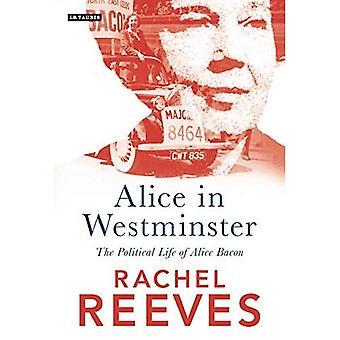 Alice in Westminster: das politische Leben von Alice Speck