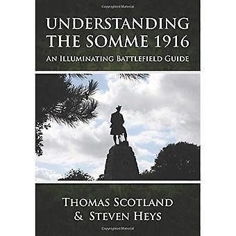 Inzicht in de Somme 1916. Een verhelderend slagveld gids