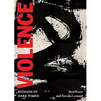 Violence: Humans in Dark Times (City Lights Open Media)