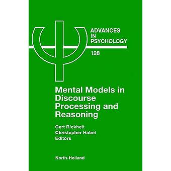 Mentala modeller i diskursen bearbetning och resonemang av Rickheit & G.