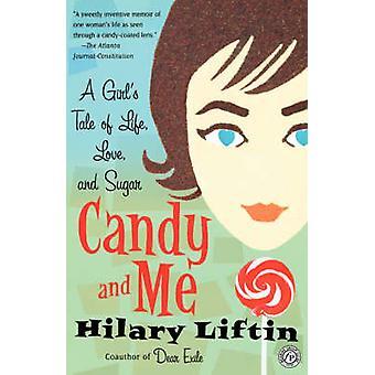Candy et moi un conte de filles d'amour de la vie et de sucre par Liftin & Hilary