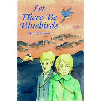 Bluebirds von Johnson & Ann zu lassen