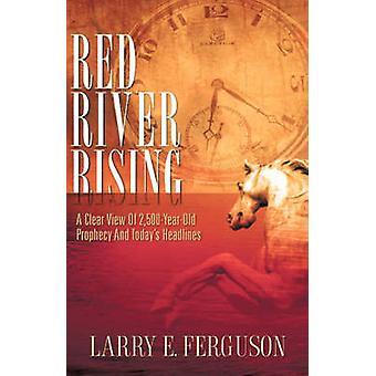RED RIVER RISING by Ferguson & Larry & E.