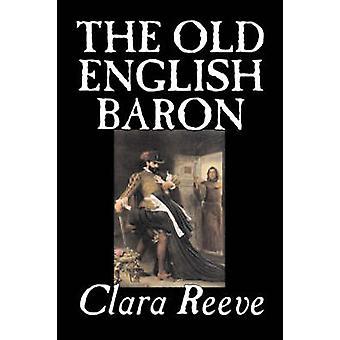 Gammalt engelska Baron av Clara Reeve Fiction skräck av Reeve & Clara