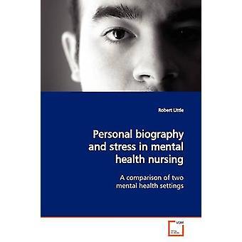 Biografie und Stress in geistiger Gesundheit Pflege von kleinen & Robert