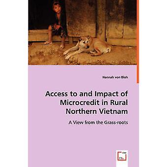 Acesso e impacto do microcrédito no Vietnã do Norte Rural por von Bloh & Hannah