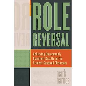 Role Reversal - Achieving Uncommonly Excellent Results in the Student-