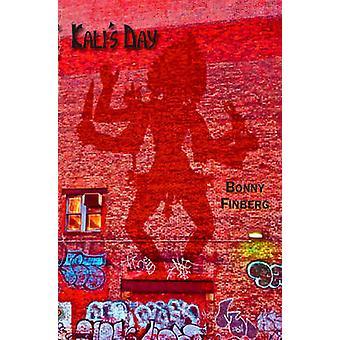 Kali's Day by Bonny Finberg - 9781570272813 Book