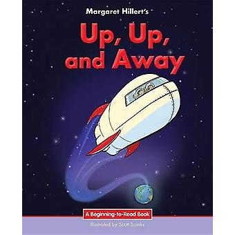 Up - Up - and Away by Margaret Hillert - 9781599538068 Book