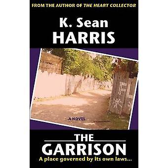 The Garrison by K. Sean Harris - 9789766108397 Book