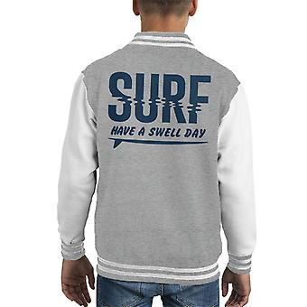 London Banter Have A Swell Day Surf Kid's Varsity Jacket